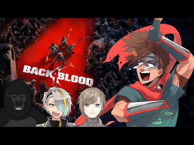 【Back 4 Blood】無限ゾンビ vs ホラー苦手おじさん【乾伸一郎/歌衣メイカ/叶/バーチャルゴリラ】